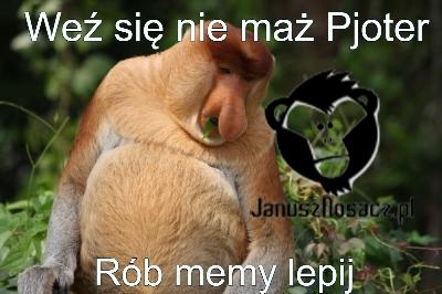 Nie pytaj co Janusz może zrobić dla Ciebie, tylko zrób coś dla Janusza!